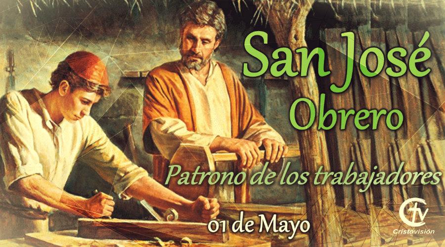 SANTO DEL DÍA || San José obrero, Patrono de los trabajadores