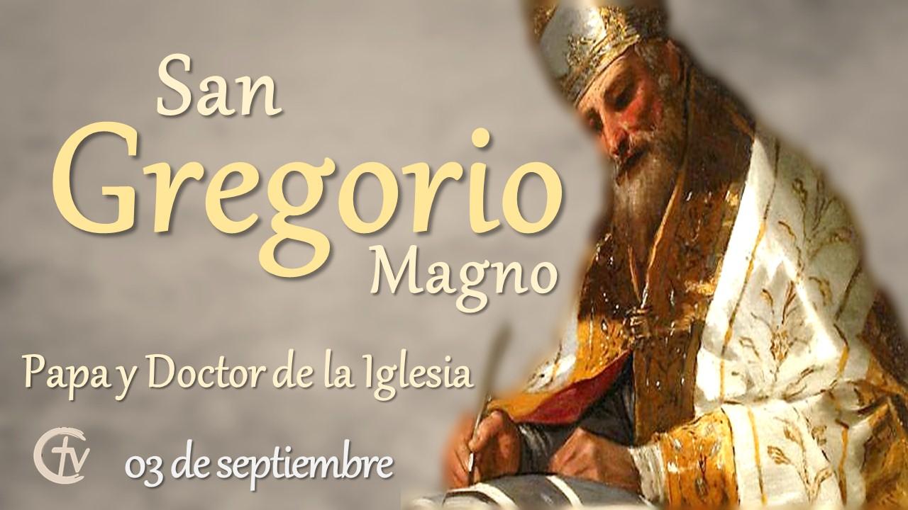SANTO DEL DÍA || San Gregorio Magno, Papa y doctor de la Iglesia