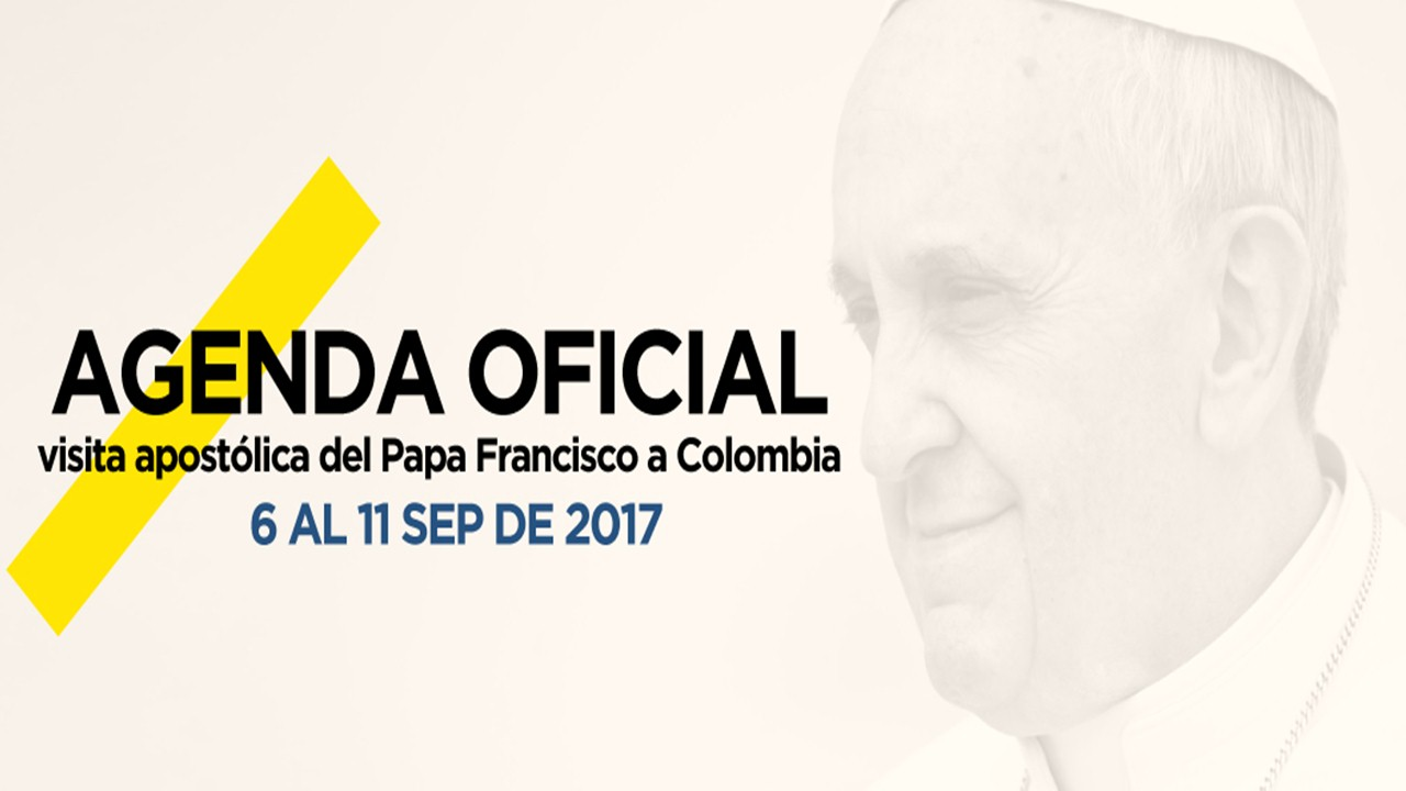 Programación de la visita apostólica del Papa Francisco a Colombia