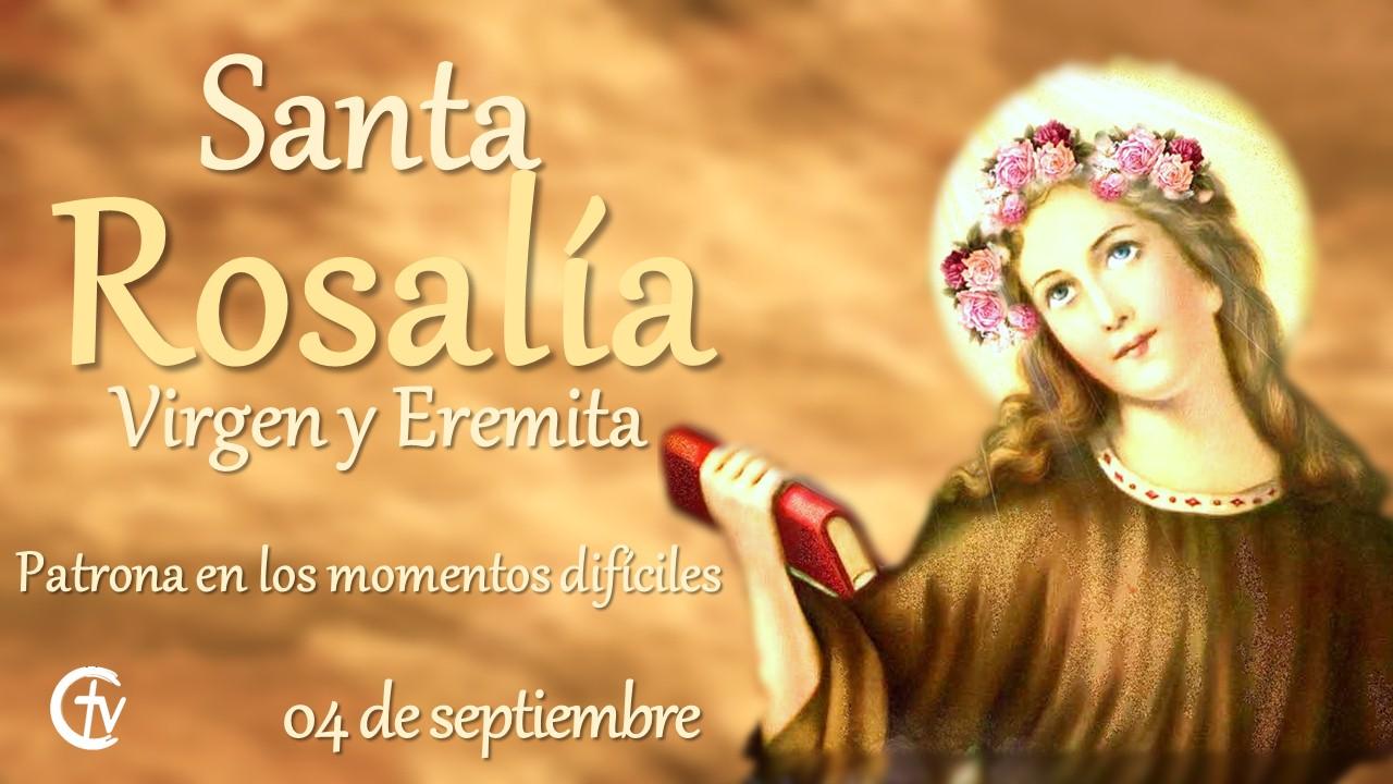 SANTO DEL DÍA || Fiesta de Santa Rosalía, virgen y eremita