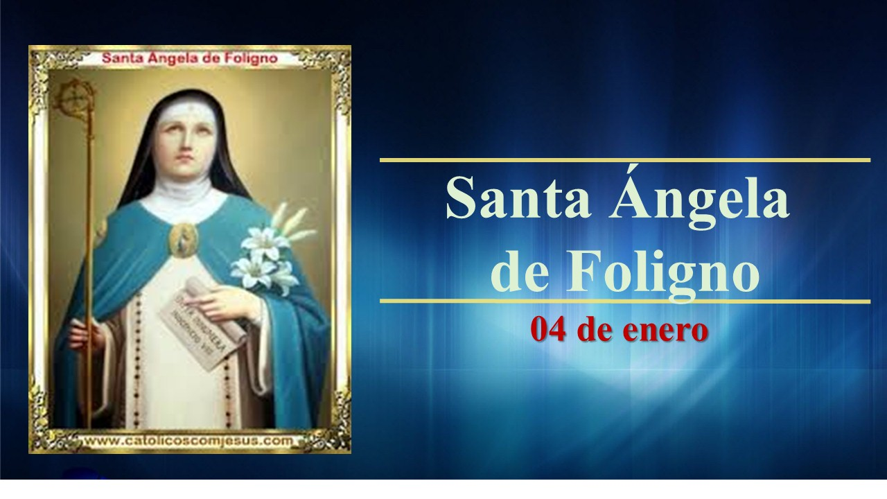 Hoy se celebra a Santa Ángela de Foligno