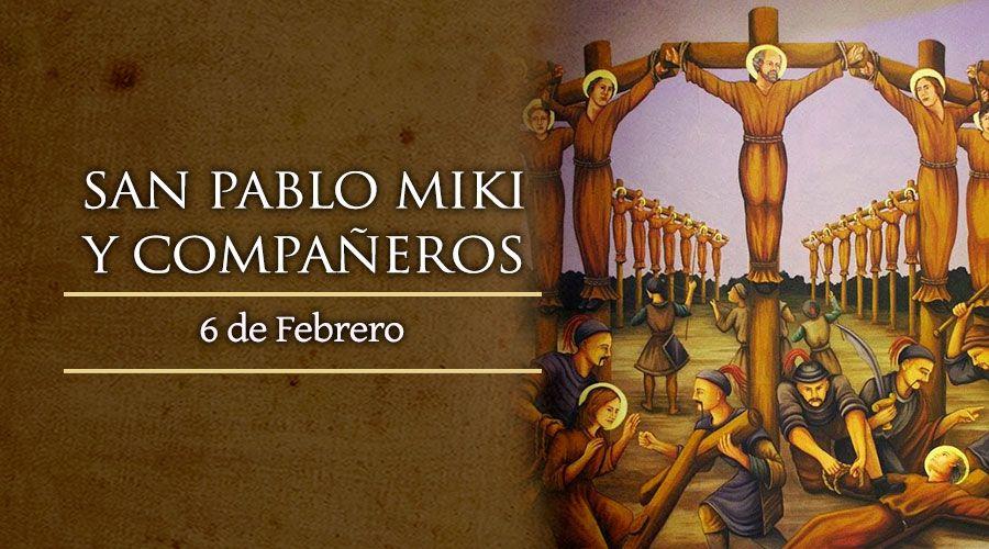SANTO DEL DÍA    Fiesta de San Pablo Miki y compañeros mártires en Japón