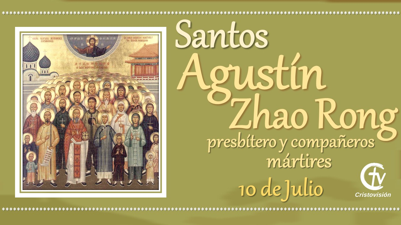 SANTO DEL DÍA    San Agustín Zhao Rong y 119 compañeros, mártires en China