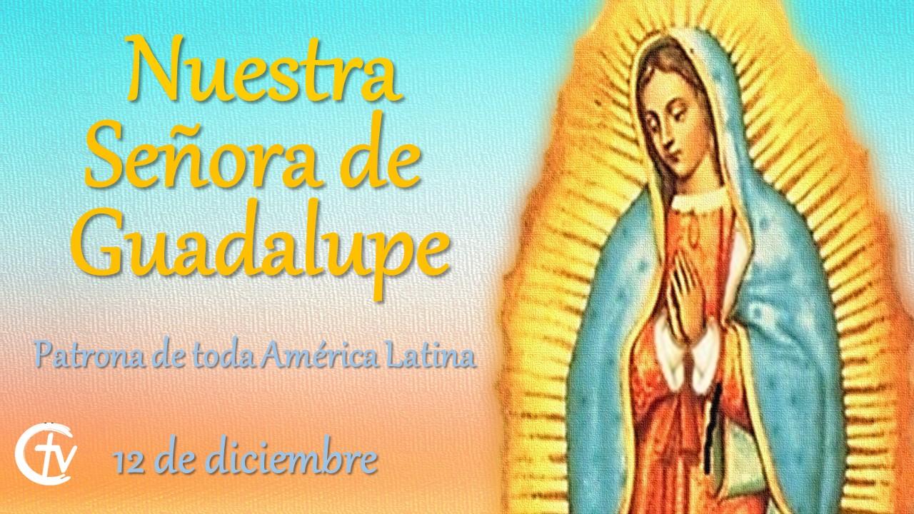 SANTO DEL DÍA || Hoy celebramos a Nuestra Señora de Guadalupe