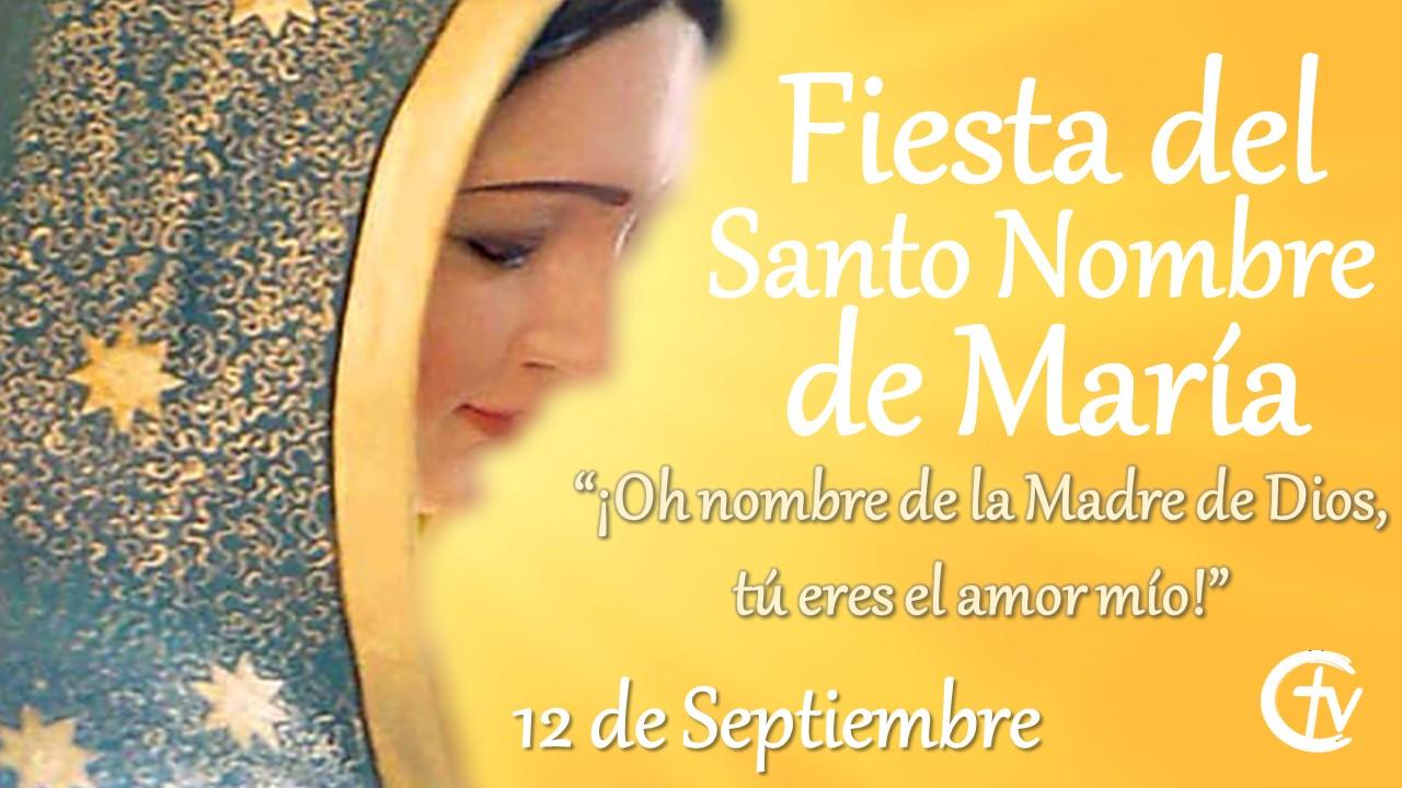 Fiesta del Santo Nombre de María