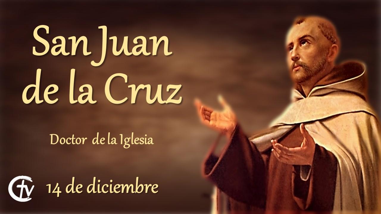 SANTO DEL DÍA || San Juan de la Cruz, doctor de la Iglesia