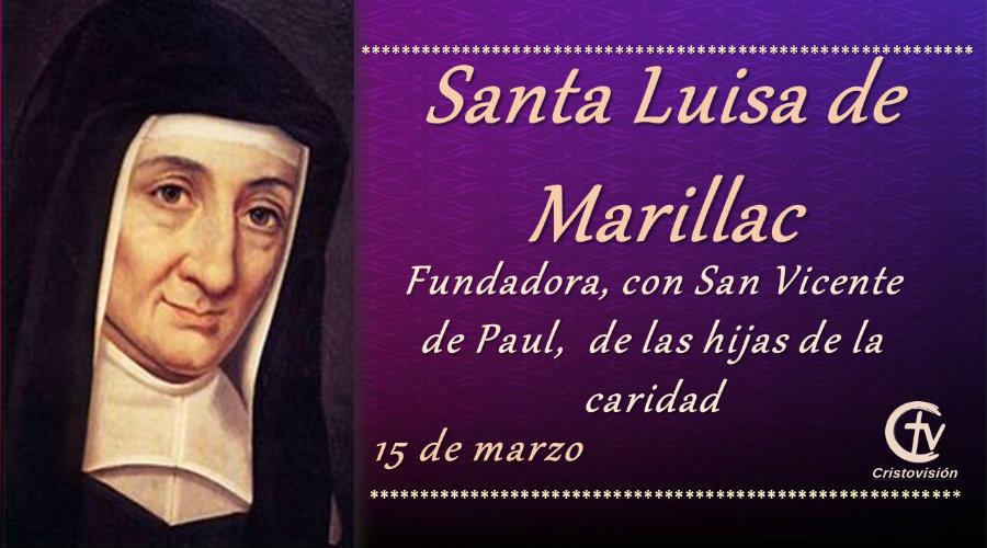 SANTO DEL DÍA    Hoy celebramos a Santa Luisa de Marillac
