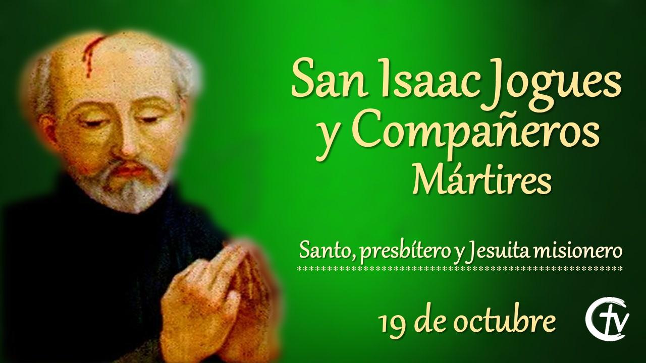 SANTO DEL DÍA || San Isaac Jogues y Compañeros Mártires