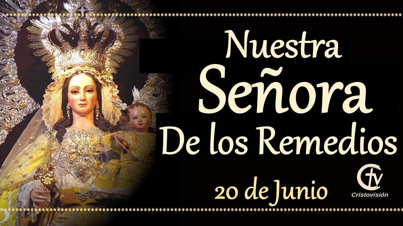 SANTO DEL DÍA || Hoy celebramos a Nuestra Señora de los Remedios