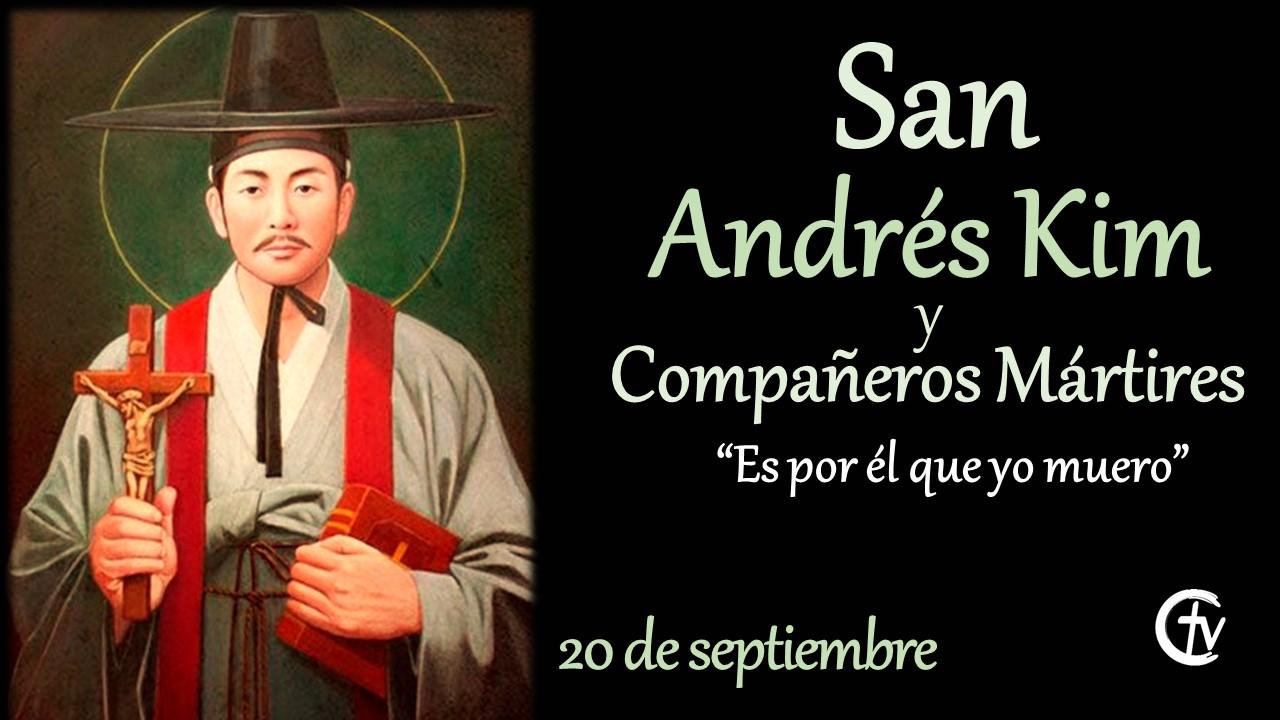 SANTO DEL DÍA || San Andrés Kim y Compañeros Mártires