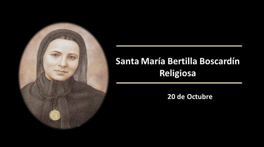 SANTO DEL DÍA || Santa María Bertilla Boscardín, religiosa
