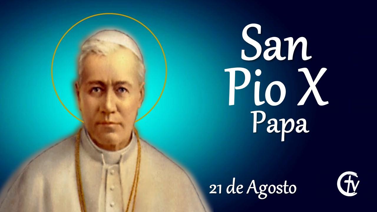 SANTO DEL DÍA || Hoy celebramos a San Pío X, el Papa de la Eucaristía