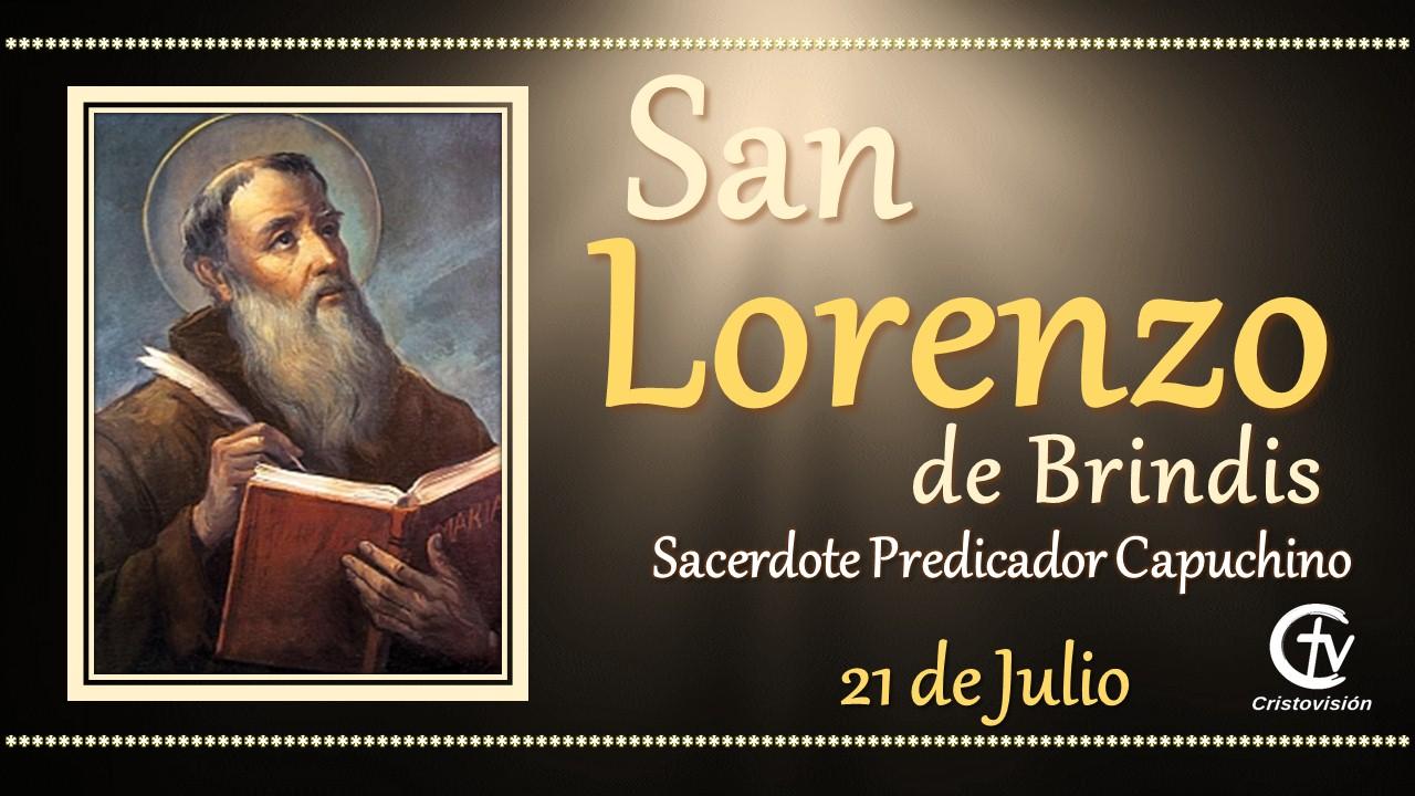 SANTO DEL DÍA || San Lorenzo de Brindis, sacerdote predicador
