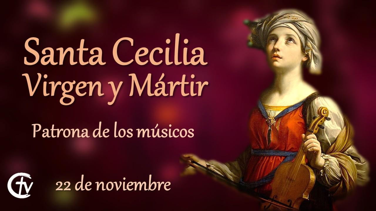 SANTO DEL DÍA || Santa Cecilia, patrona de los músicos