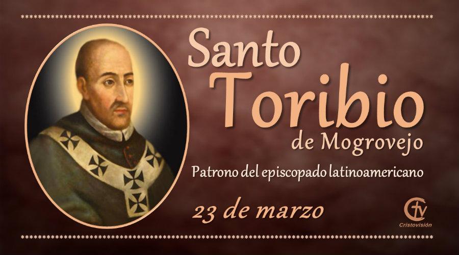 SANTO DEL DÍA || Santo Toribio de Mogrovejo, obispo