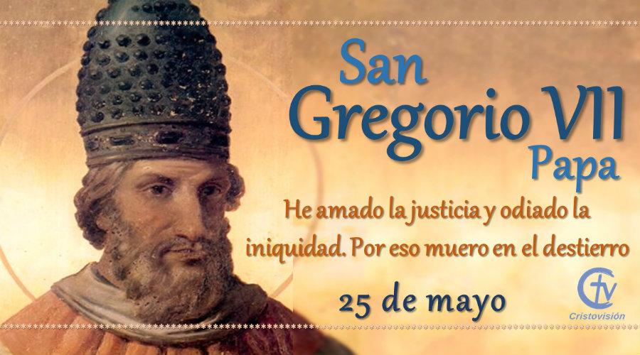 SANTO DEL DÍA    San Gregorio VII, Papa
