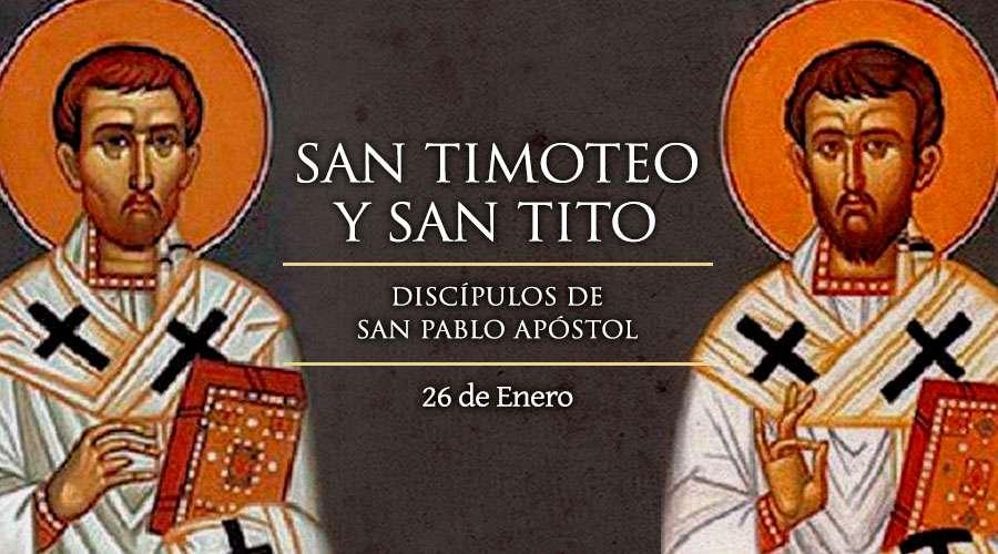 SANTO DEL DÍA || Hoy celebramos a San Timoteo y San Tito