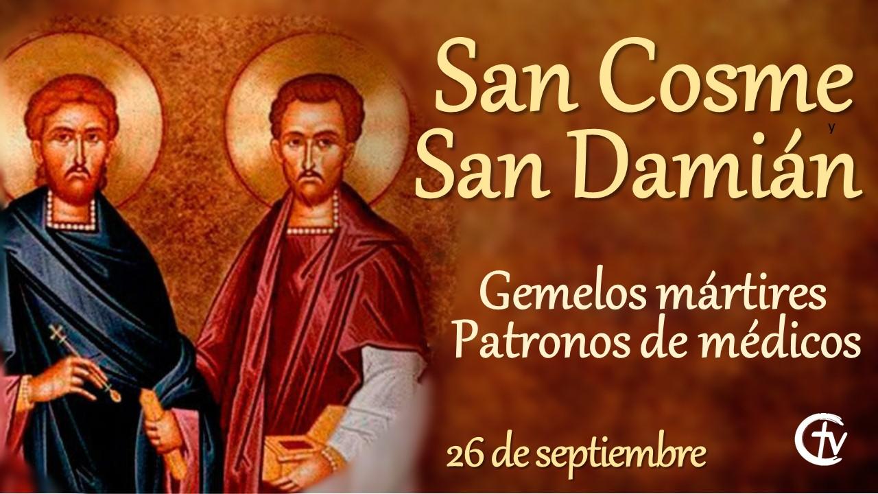 SANTO DEL DÍA ||San Cosme y San Damián gemelos mártires