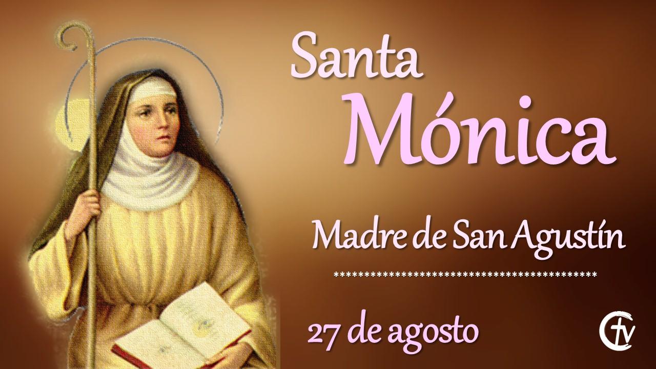 SANTO DEL DÍA || Santa Mónica, madre de San Agustín