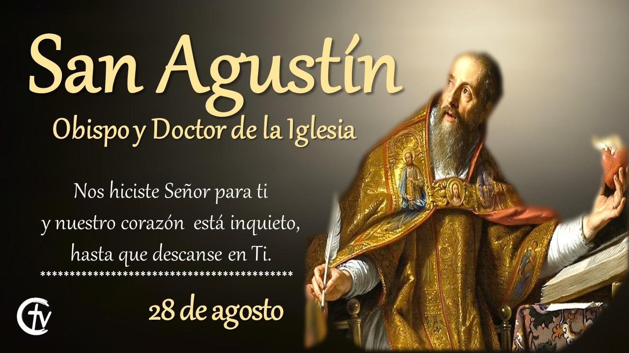 SANTO DEL DÍA || Hoy celebramos a San Agustín de Hipona
