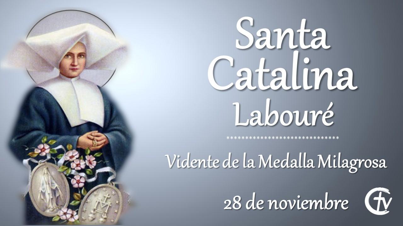 SANTO DEL DÍA || Hoy celebramos a Santa Catalina Labouré
