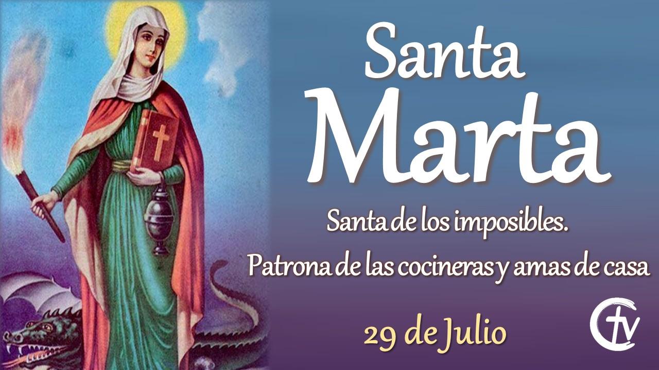 SANTO DEL DÍA || Hoy celebramos a Santa Marta, santa de los imposibles