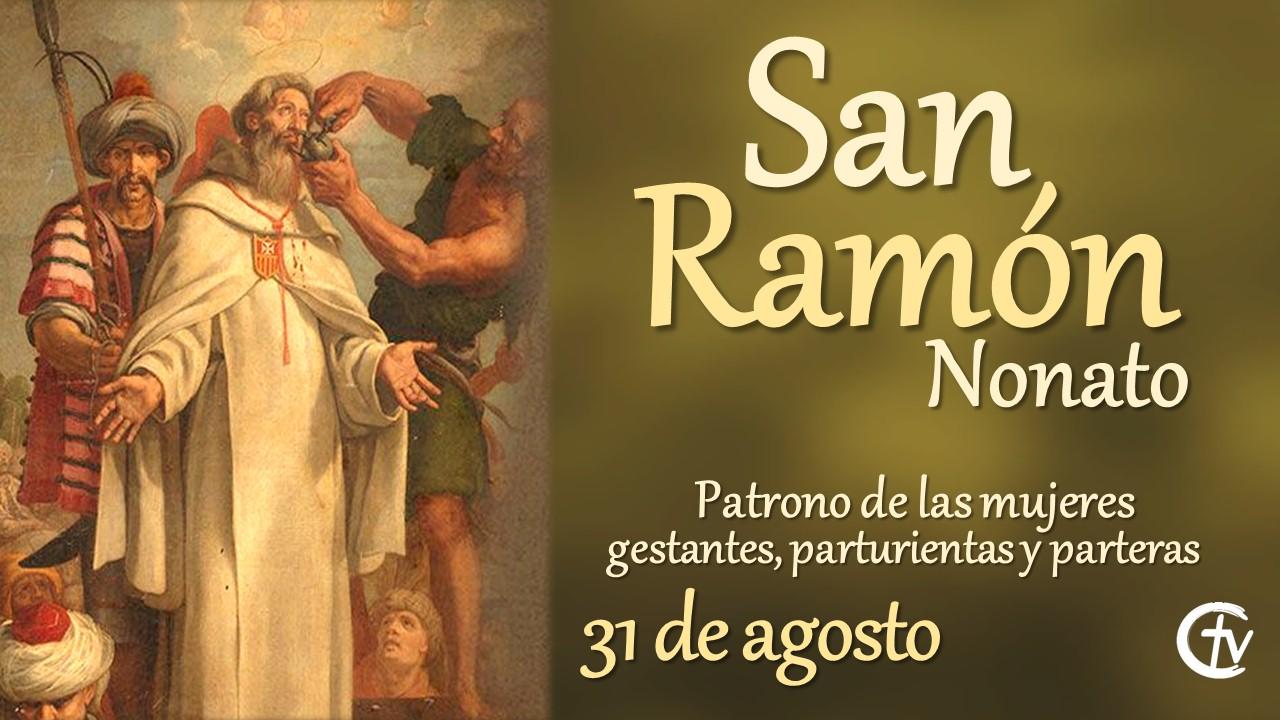 SANTO DEL DÍA || San Ramón Nonato, patrono de mujeres gestantes, parturientas y parteras