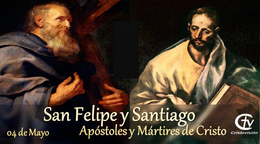 SANTO DEL DÍA || San Felipe y Santiago, Mártires y Apóstoles de Cristo