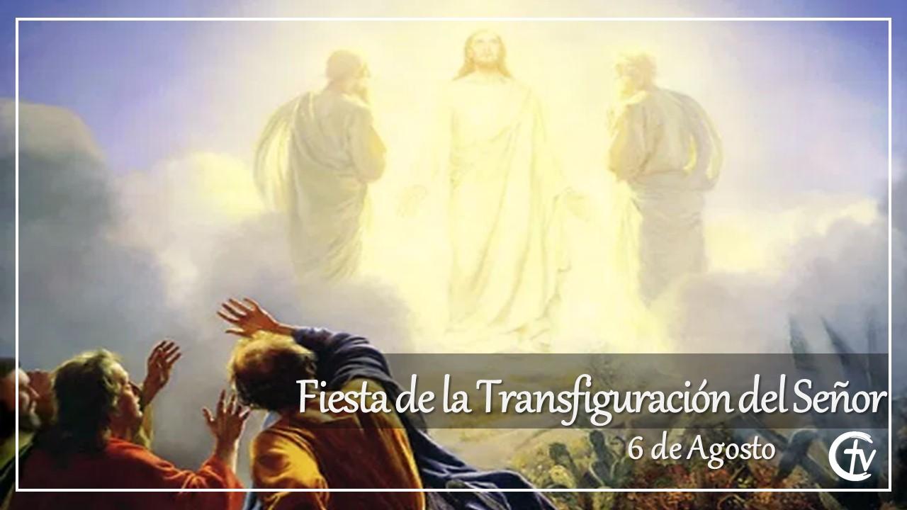 Fiesta de la Transfiguración del Señor