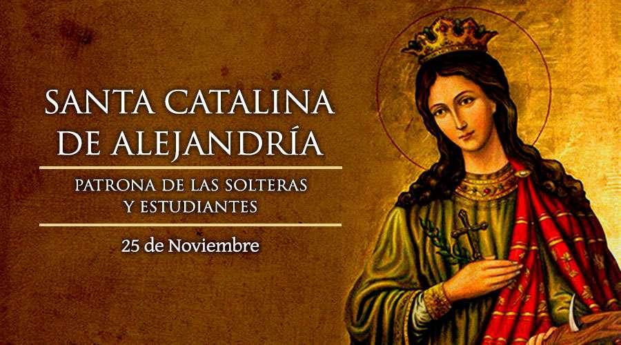 Santa Catalina de Alejandria, patrona de las solteras y estudiantes