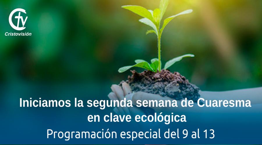 Semana Cuaresma Ecológica 2020