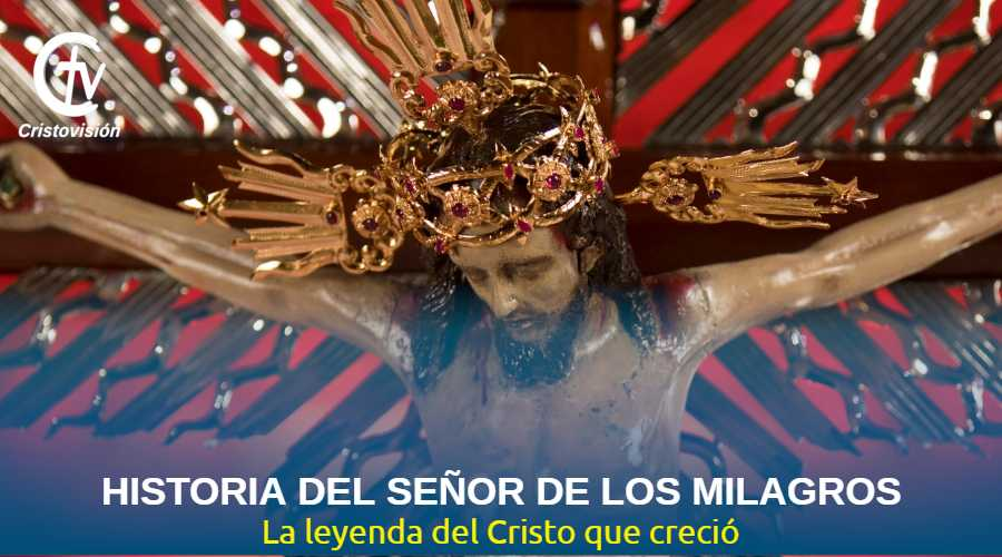 historia-senor-de-los-milagros-cristovision