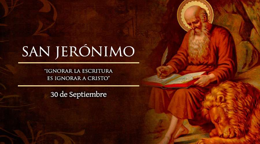 SANTO DEL DÍA || San Jerónimo, presbítero y doctor de la Iglesia