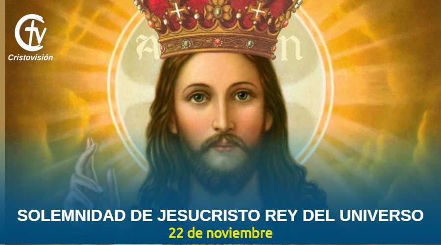 solemnidad-jesucristo-rey-del-universo