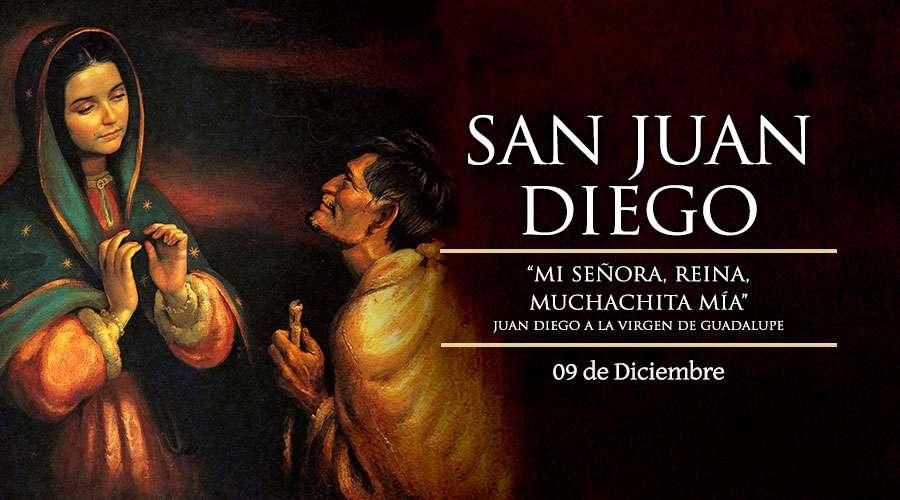 Fiesta de San Juan Diego, el vidente de la Virgen de Guadalupe