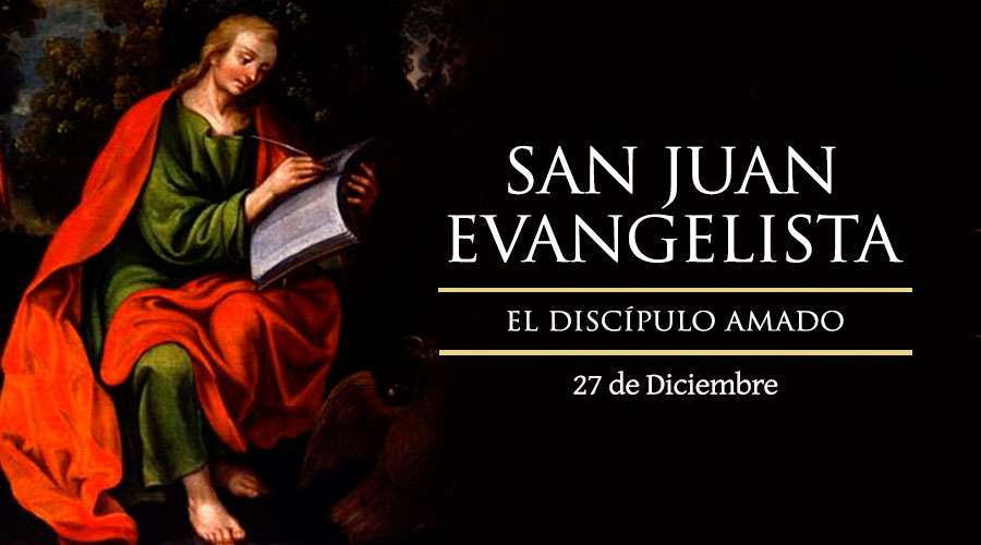 San Juan Evangelista, el discípulo amado