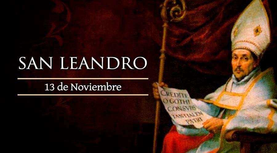SANTO DEL DIA || San Leandro, obispo