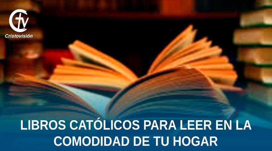 libros-catolicos-leer-cuarentena-covid