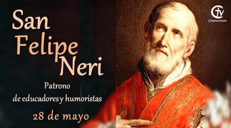 SANTO DEL DÍA    San Felipe Neri, patrono de educadores y humoristas