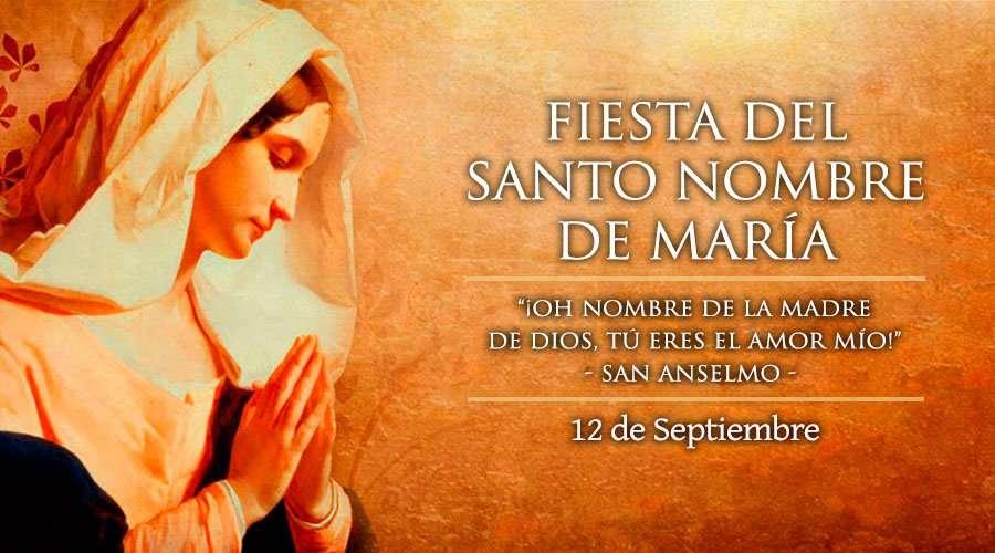 Cada 12 de septiembre la Iglesia celebra el Santísimo Nombre de la Madre de Dios