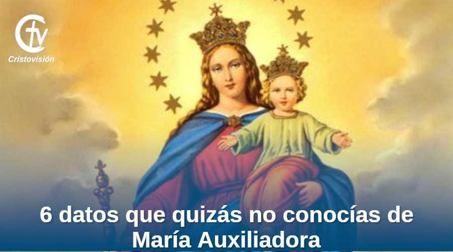 6-DATOS-SOBRE-MARIA-AUXILIADORA