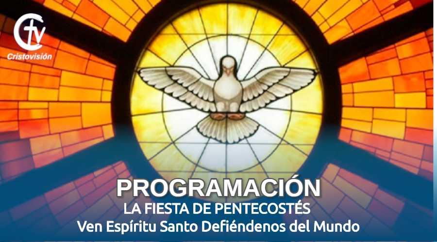 pentecostes-programacion-canal-cristovision