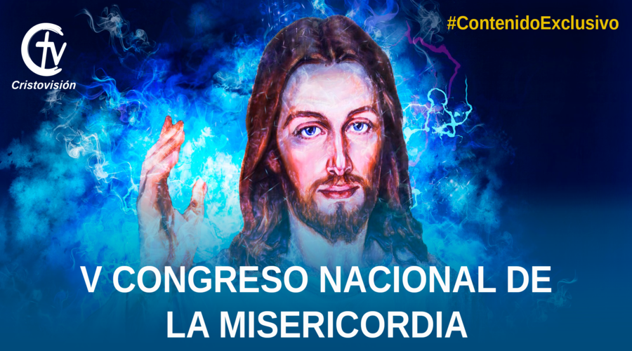 V CONGRESO NACIONAL DE LA MISERICORDIA