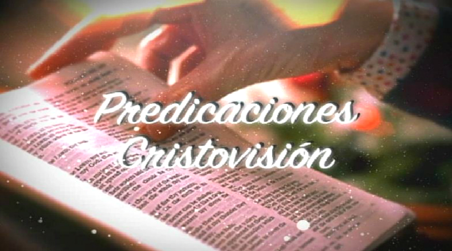 Predicaciones Cristovisión