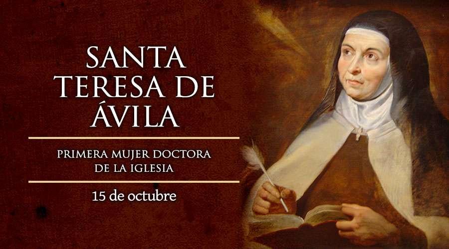Fiesta de Santa Teresa de Jesús, la primera mujer Doctora de la Iglesia