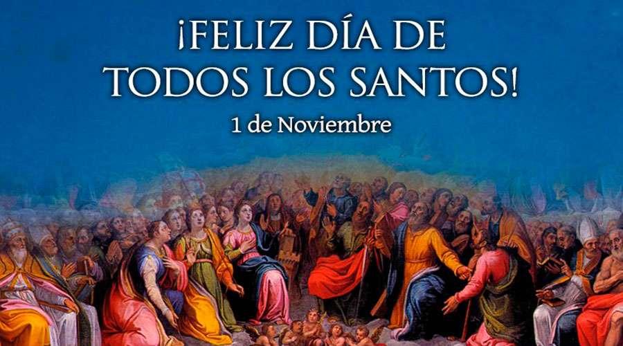 ¡Feliz Solemnidad de Todos los Santos!